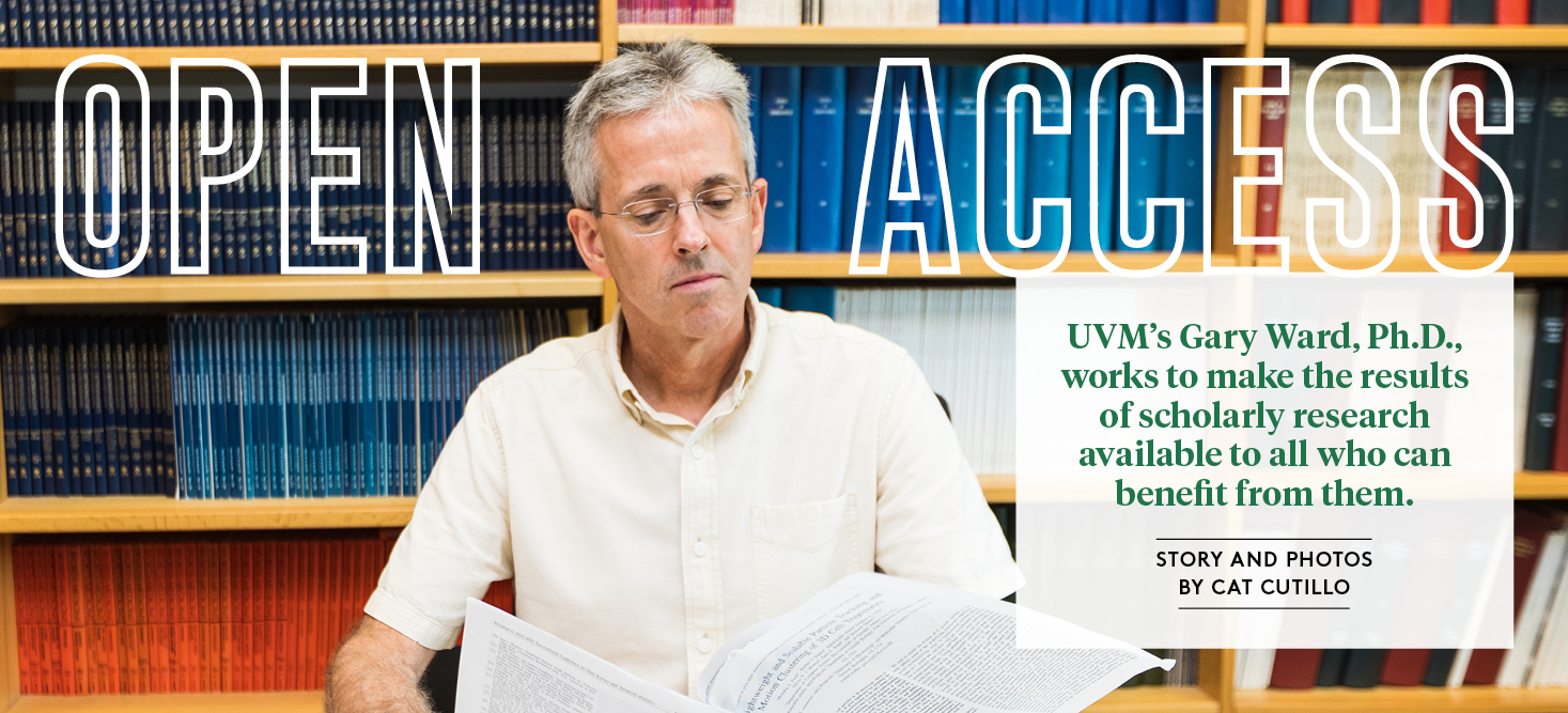 Open Access: UVM's Gary Ward works to make the results of scholarly research available to all